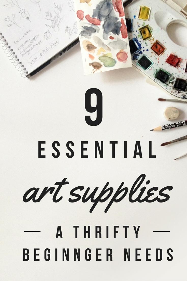 9 essential art supplies the thrifty beginner needs