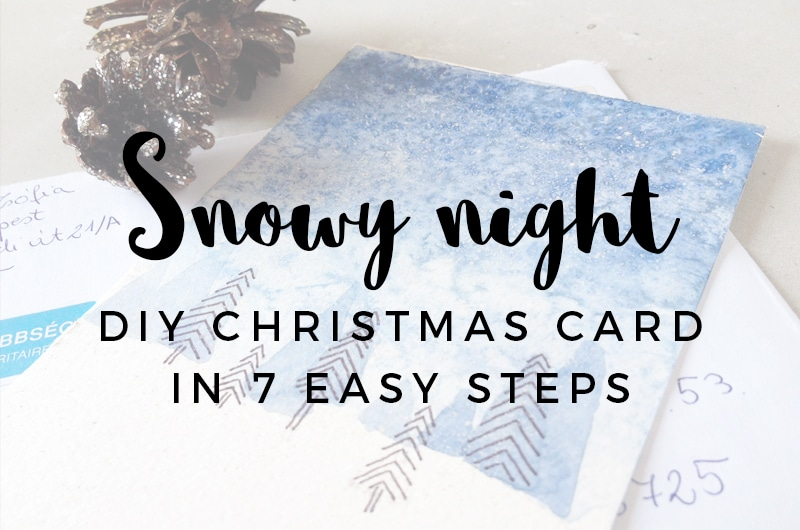 Snowy night - DIY Christmas card in 7 easy steps