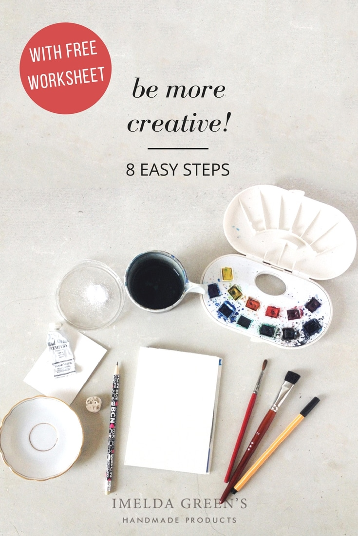 Steps to be more creative