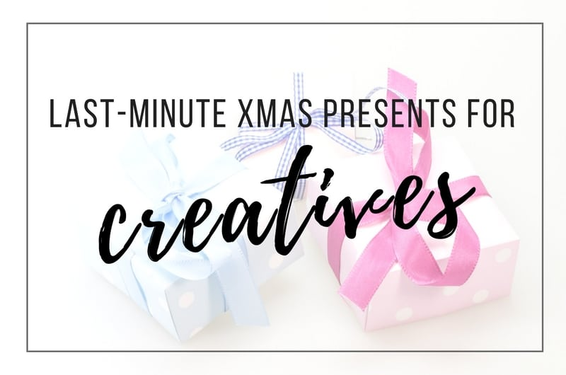 last minute christmas present ideas for creatives