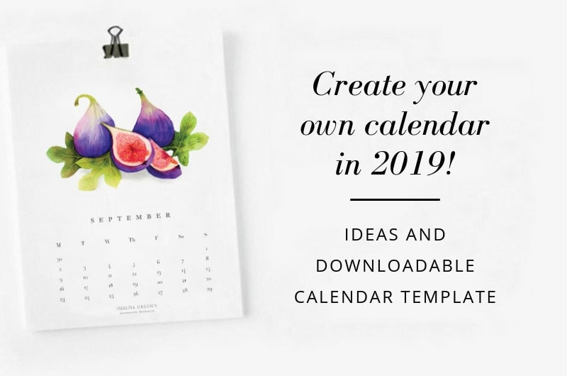 Create your own calendar in 2019 - downloadable blank calendar template