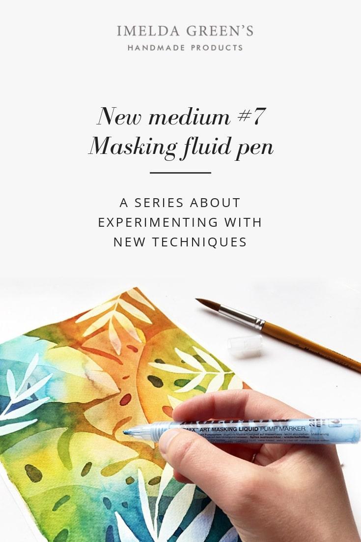 Masking fluid | Molotow masking pen | watercolor technique