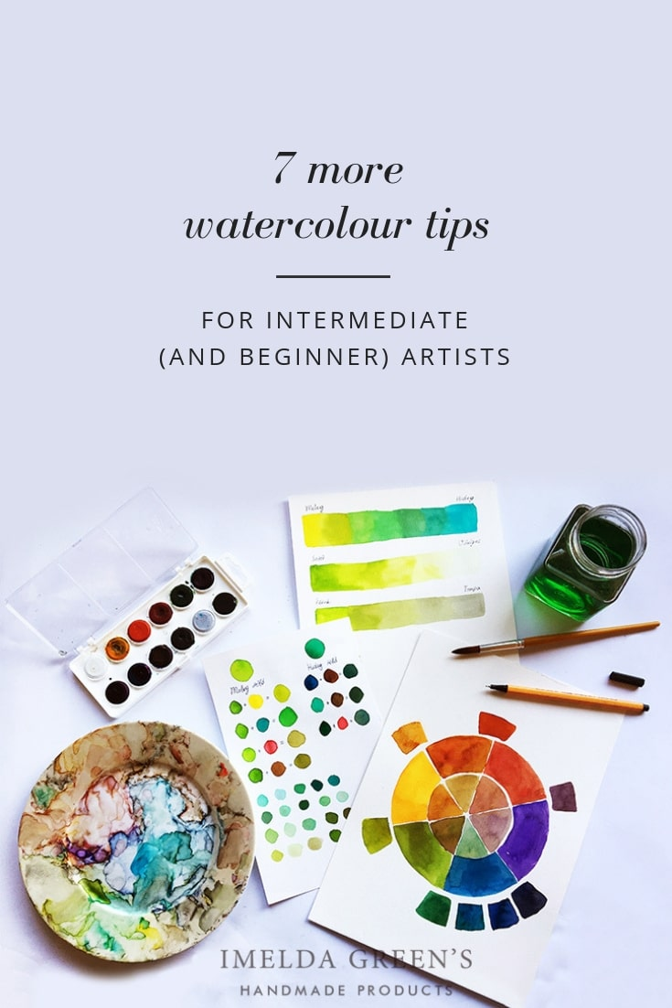 7 more watercolour tips for intermediate (and beginner) artists