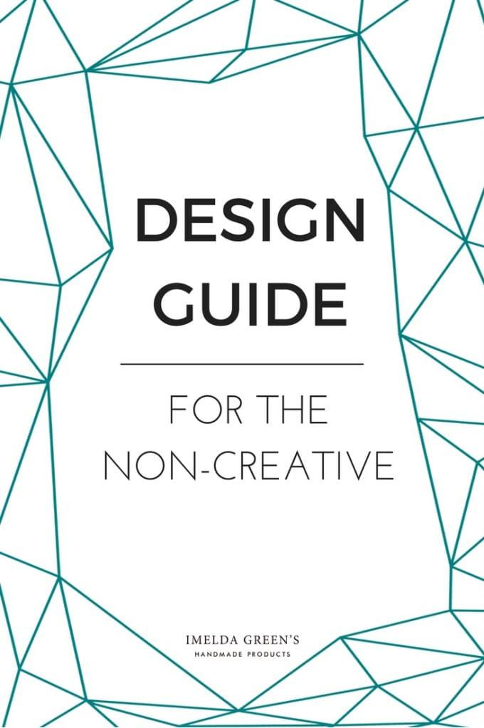 Design guide for the non-creative
