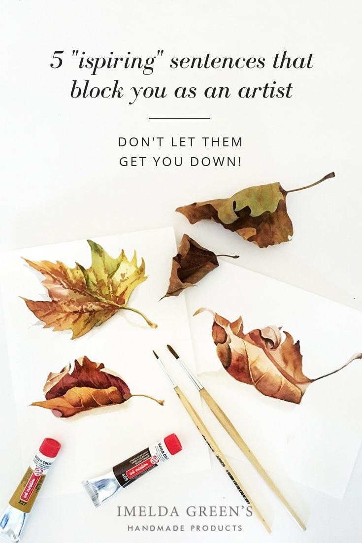 "Autumn leaves | watercolor illustration | 5 ""inspiring"" sentences, that block you as an artist"
